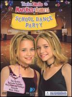You're Invited to Mary-Kate & Ashley's School Dance Party