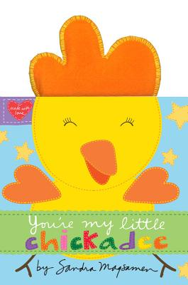 You're My Little Chickadee - Magsamen, Sandra