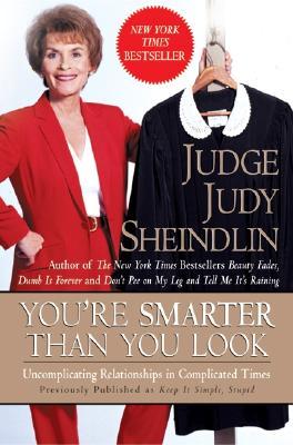 Youre Smarter Than You Look - Sheindlin, J