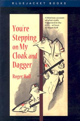You're Stepping on My Cloak and Dagger - Hall, Roger