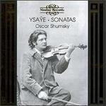 Ysaye: Sonatas