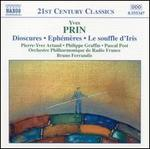 Yves Prin: Dioscures; Eph�m�res