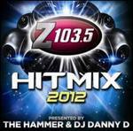 Z103.5 Hit Mix 2012 - Various Artists