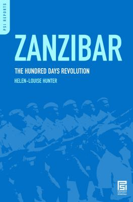Zanzibar: The Hundred Days Revolution - Hunter, Helen-Louise