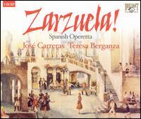 Zarzuela: Spanish Operetta - José Carreras (tenor); Teresa Berganza (soprano); English Chamber Orchestra