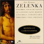 Zelenka: Des Tenbres du Vendredi Saint