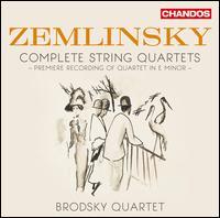 Zemlinsky: Complete String Quartets - Daniel Rowland; Ian Belton; Jacqueline Thomas; Paul Cassidy; The Brodsky Quartet