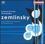 Zemlinsky: Symphony in D major; Die Seejungfrau