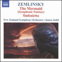 Zemlinsky: The Mermaid - New Zealand Symphony Orchestra; James Judd (conductor)