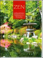 Zen: Relaxation, Balance & Beauty