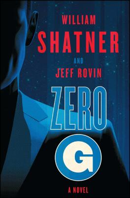 Zero-G - Shatner, William, and Rovin, Jeff