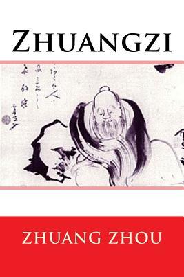 Zhuangzi - Legge, James (Translated by), and Zhou, Zhuang