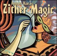 Zither Magic - Anton Karas