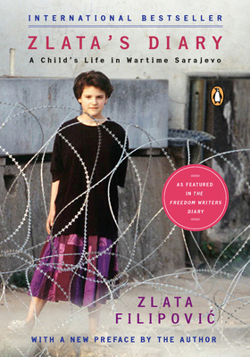 Zlata's Diary: A Child's Life in Sarajevo - Filipovic, Zlata, and Pribichevich-Zoric, Christina (Translated by), and Di Giovanni, Janine (Introduction by)