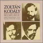 Zolt�n Kod�ly: Sonata, Op. 8; Duo, Op. 7