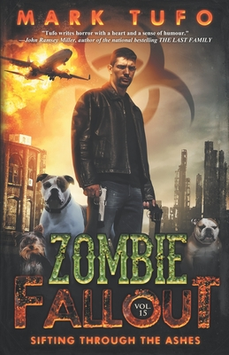 Zombie Fallout 15: Sifting Through The Ashes - Tufo, Mark