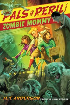 Zombie Mommy - Anderson, M T