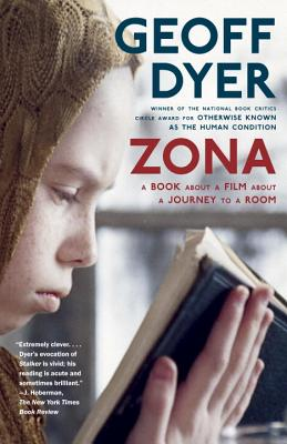 Zona: A Book about a Film about a Journey to a Room - Dyer, Geoff