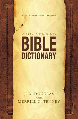 Zondervan Bible Dictionary - Douglas, J D