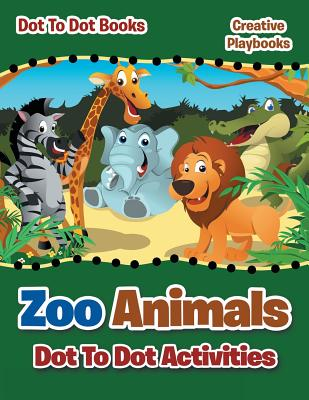 Zoo Animals Dot to Dot Activities - Dot to Books - Creative Playbooks