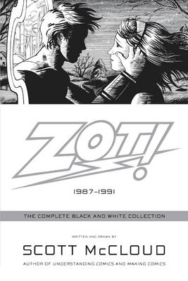 Zot!: The Complete Black and White Collection: 1987-1991 - McCloud, Scott