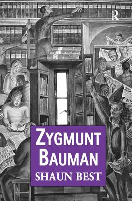 Zygmunt Bauman: Why Good People Do Bad Things - Best, Shaun