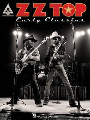 ZZ Top: Early Classics - Top, Zz